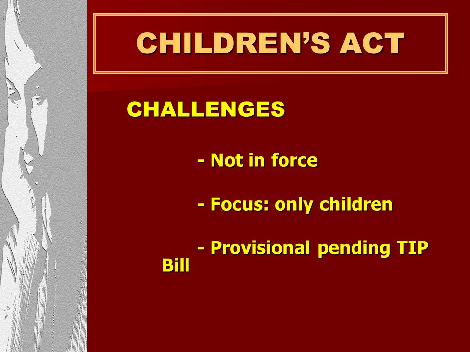 CHILDREN'S ACT CHALLENGES - Focus: only children