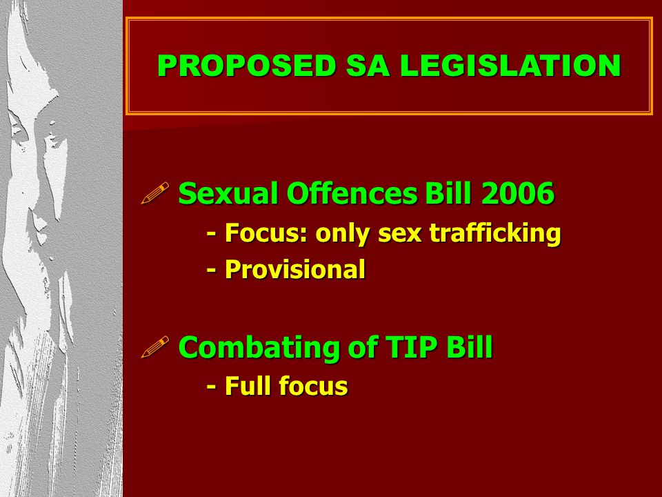 PROPOSED SA LEGISLATION