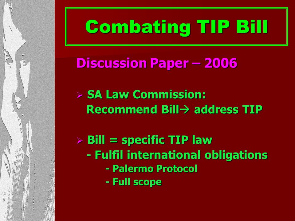 Combating TIP Bill Discussion Paper – 2006 SA Law Commission: