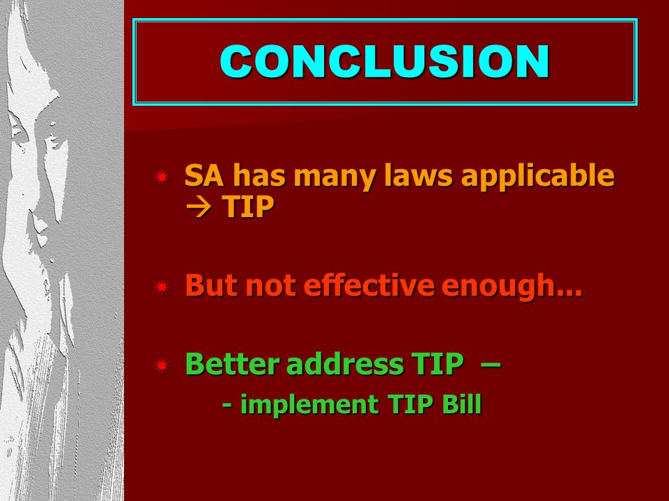 CONCLUSION SA has many laws applicable  TIP