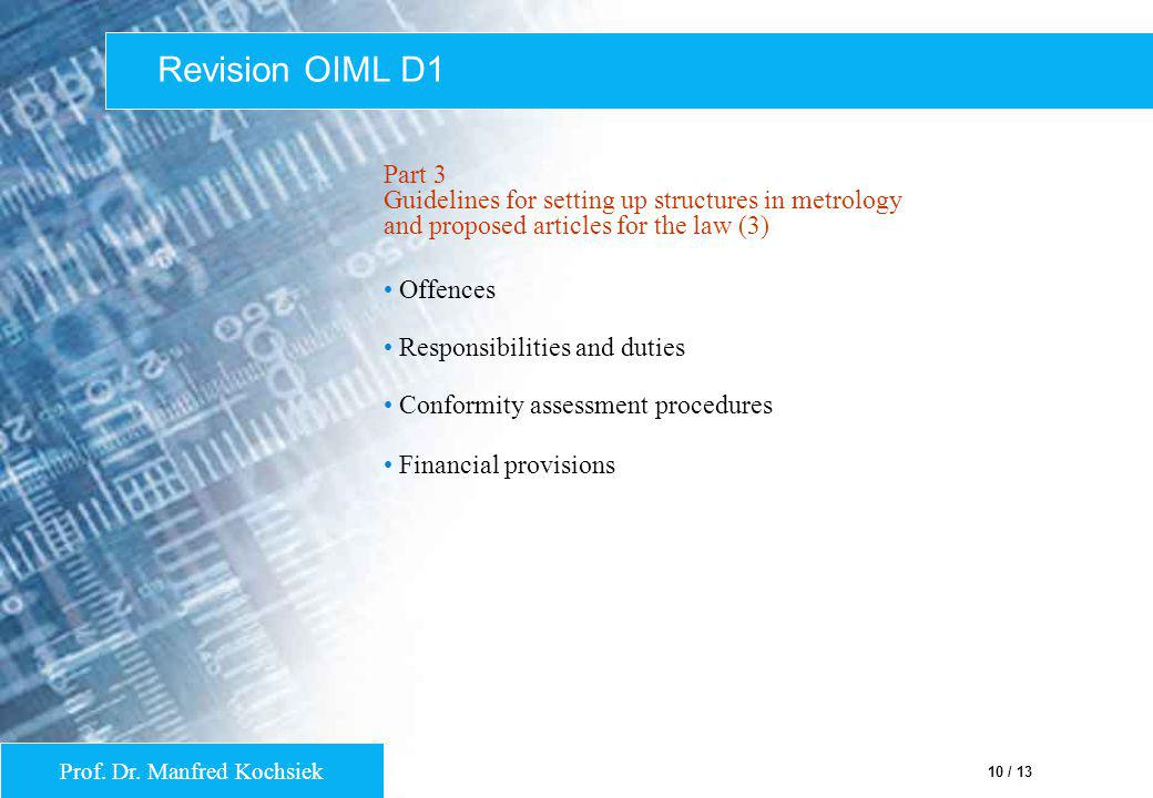 Revision OIML D1 Part 3 Guidelines for setting up structures in metrology and proposed articles for the law (3)