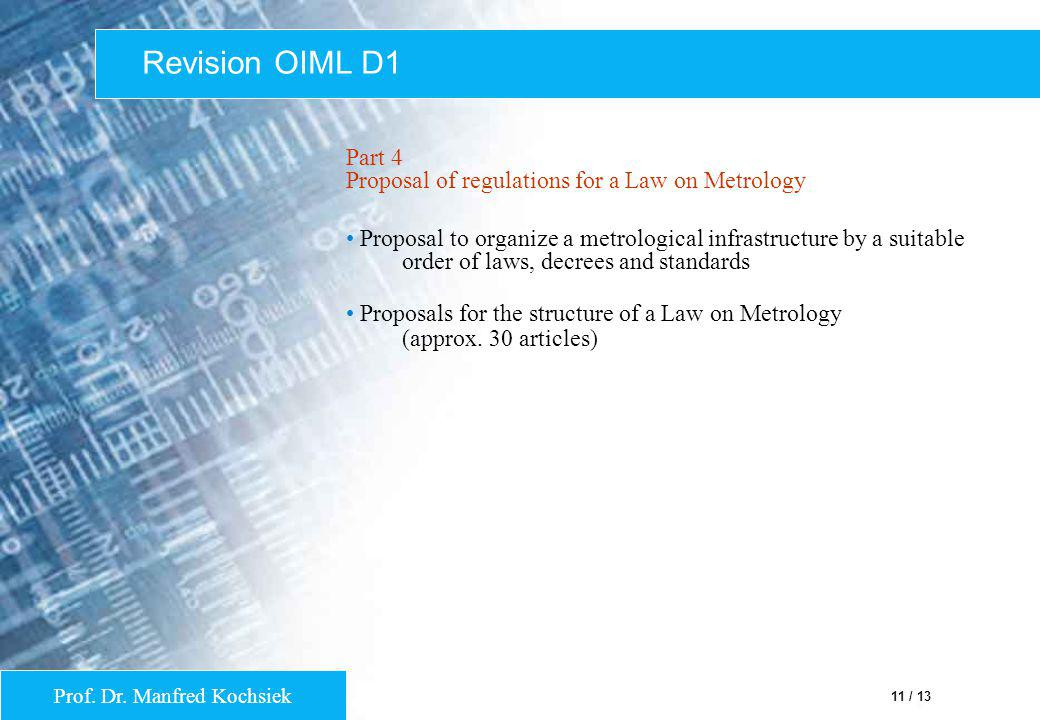 Revision OIML D1 Part 4 Proposal of regulations for a Law on Metrology