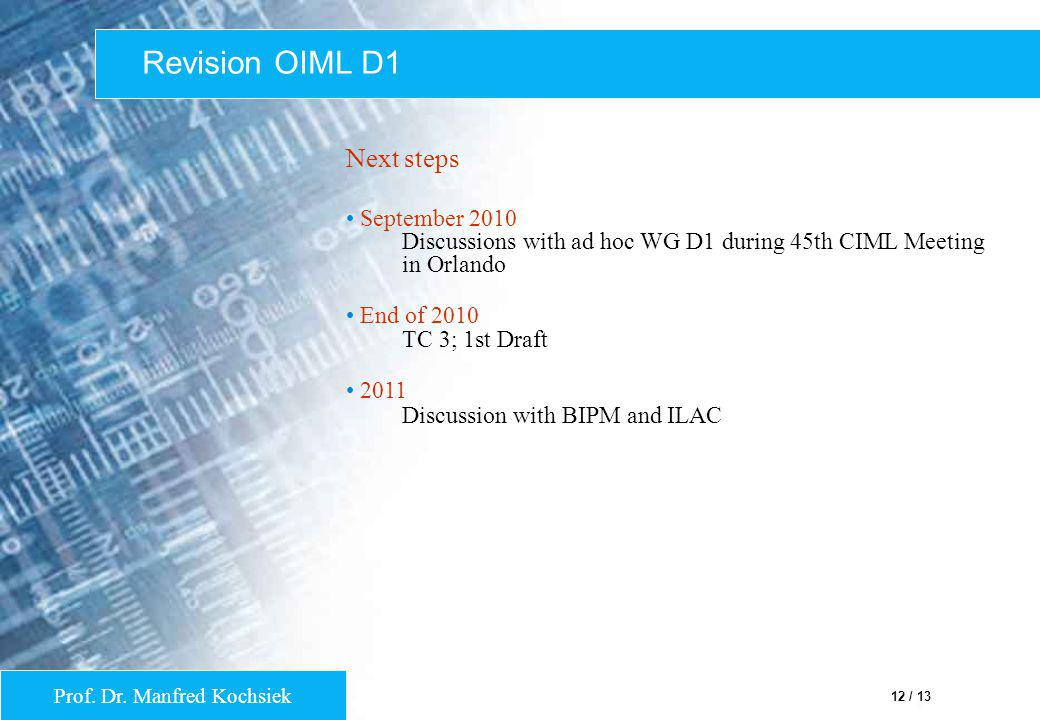 Revision OIML D1 Next steps