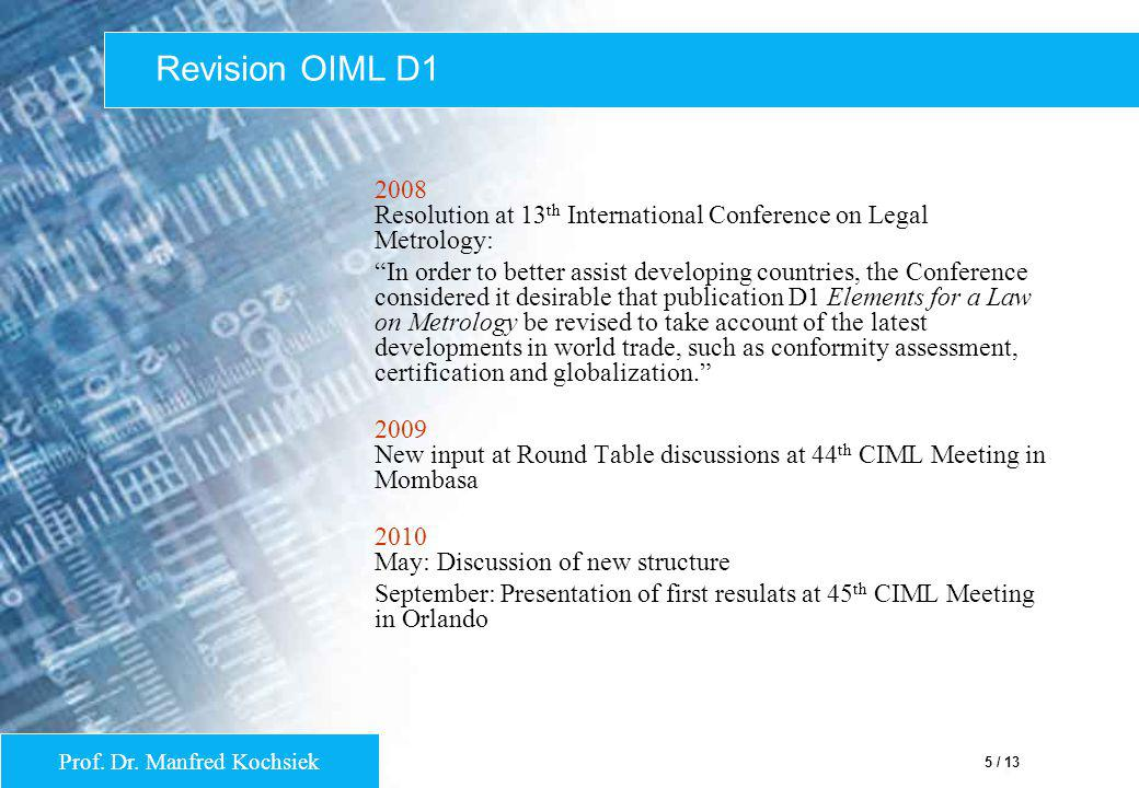 Revision OIML D1 2008 Resolution at 13th International Conference on Legal Metrology: