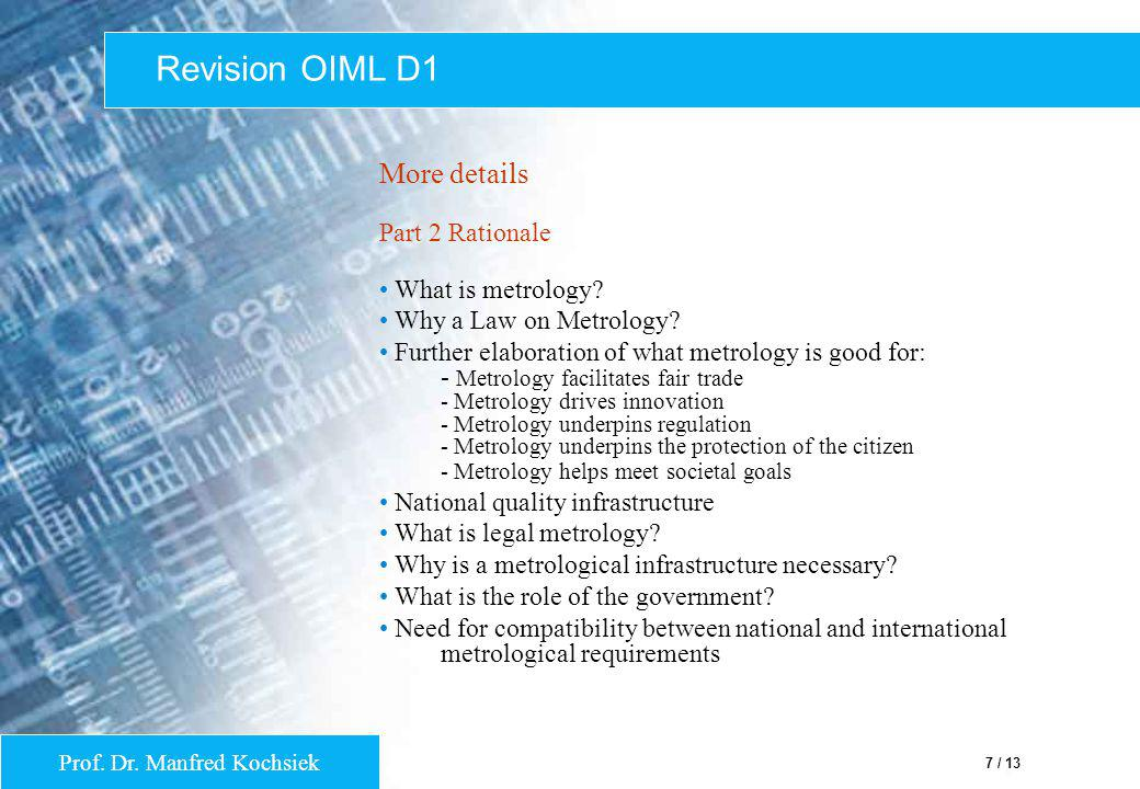 Revision OIML D1 More details Part 2 Rationale What is metrology
