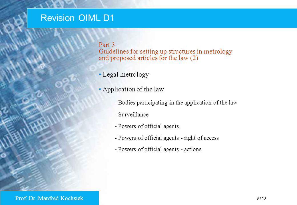 Revision OIML D1 Part 3 Guidelines for setting up structures in metrology and proposed articles for the law (2)