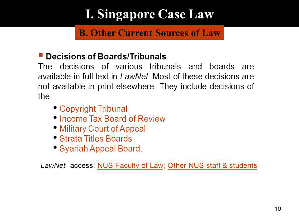 B. Other Current Sources of Law
