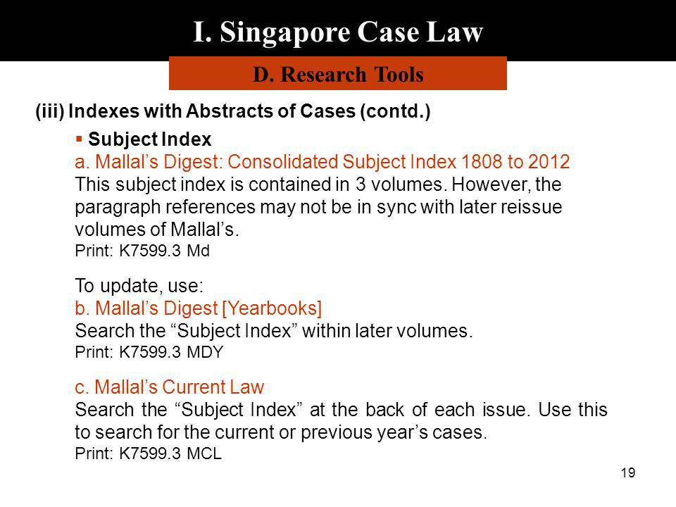 I. Singapore Case Law D. Research Tools