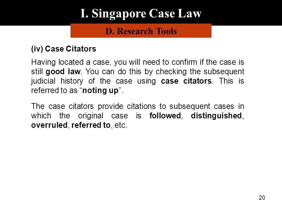 I. Singapore Case Law D. Research Tools (iv) Case Citators