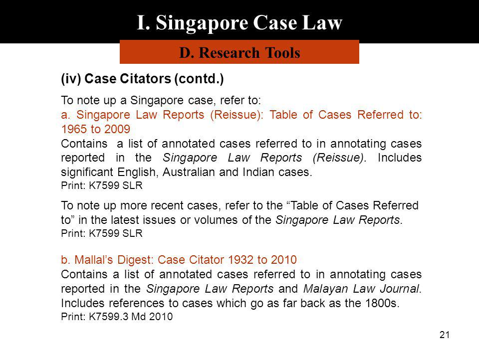 I. Singapore Case Law D. Research Tools (iv) Case Citators (contd.)