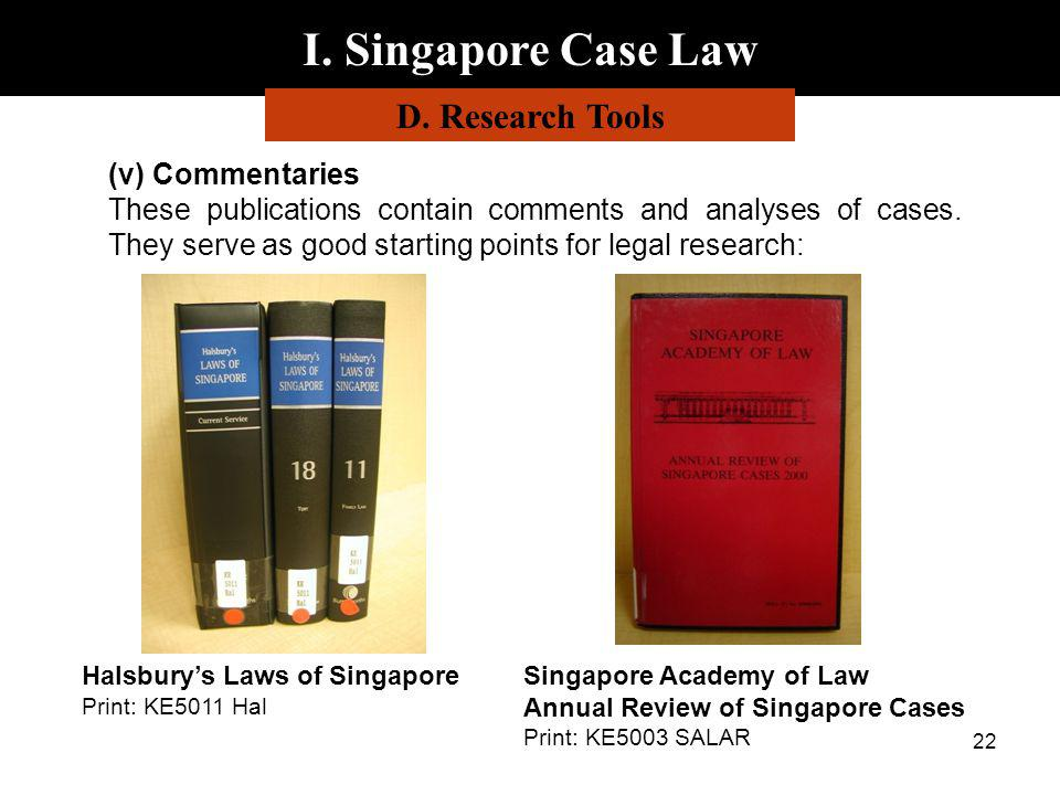 I. Singapore Case Law D. Research Tools (v) Commentaries