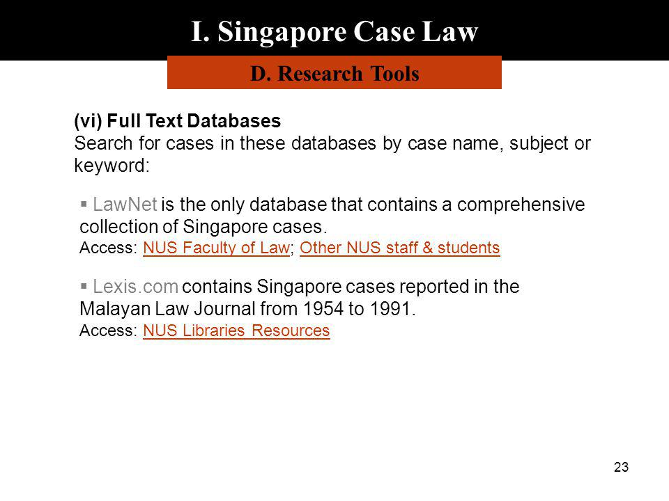 I. Singapore Case Law D. Research Tools (vi) Full Text Databases