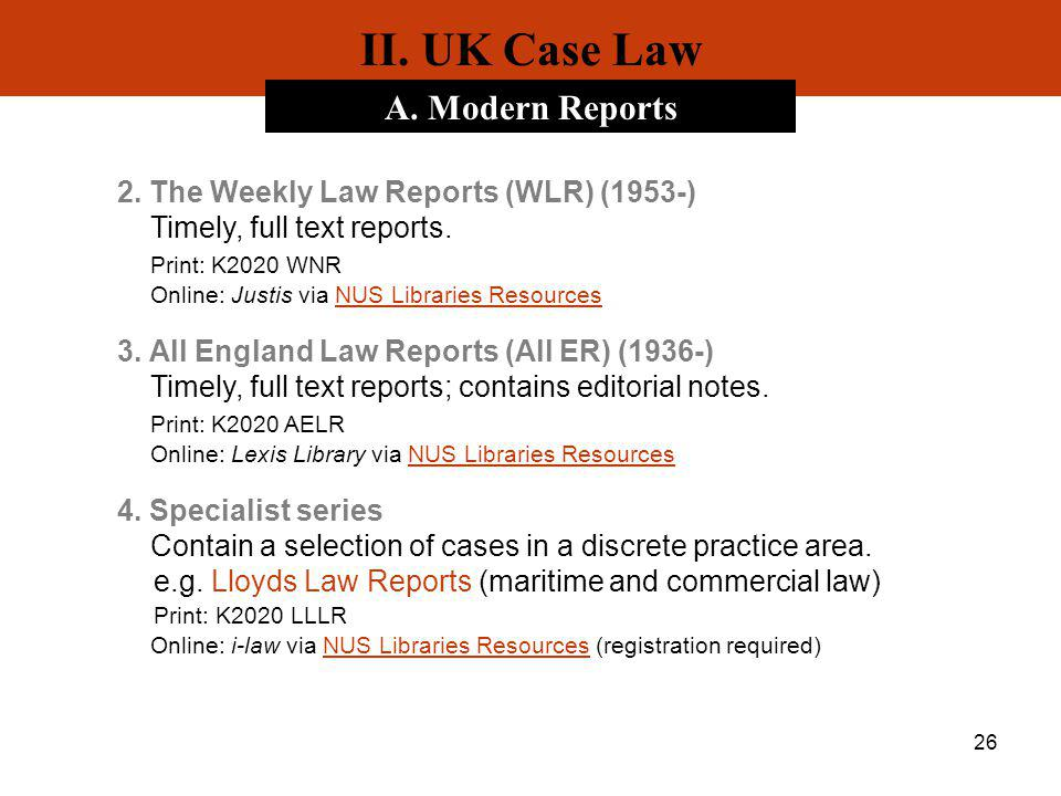 II. UK Case Law A. Modern Reports