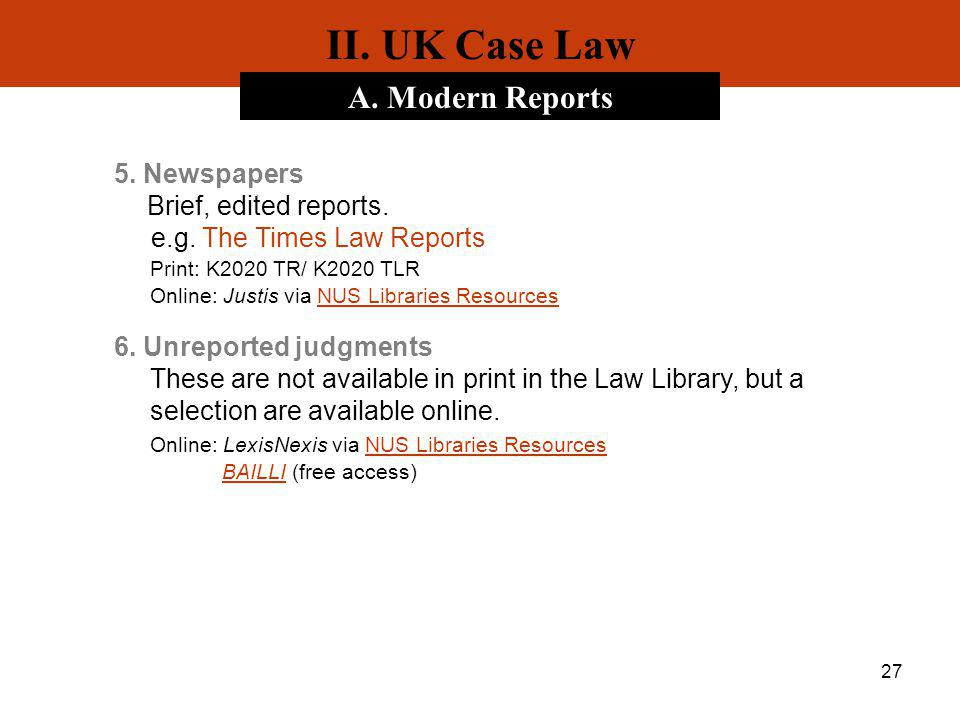 II. UK Case Law A. Modern Reports 5. Newspapers