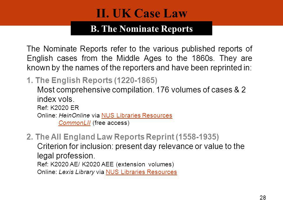 II. UK Case Law B. The Nominate Reports
