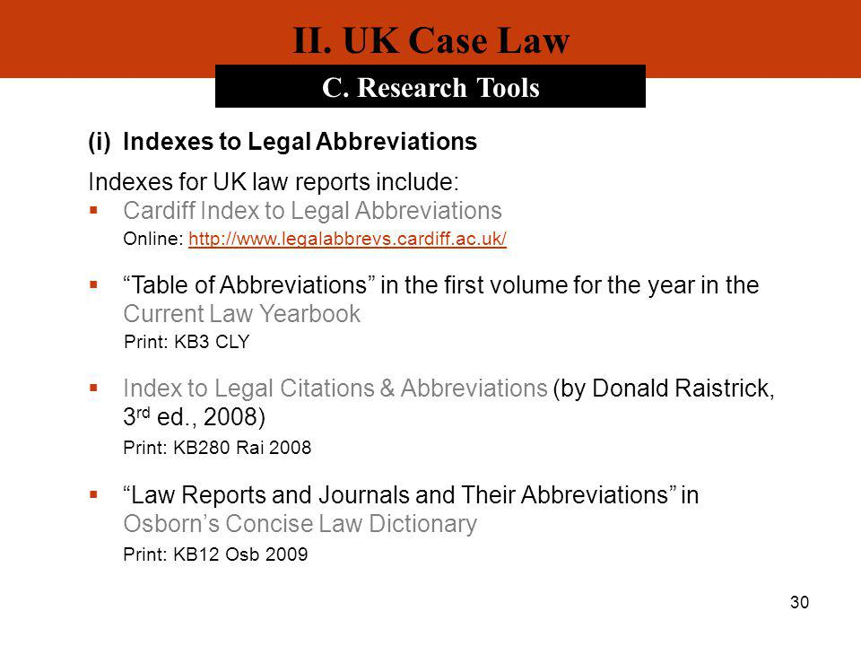 II. UK Case Law C. Research Tools Indexes to Legal Abbreviations