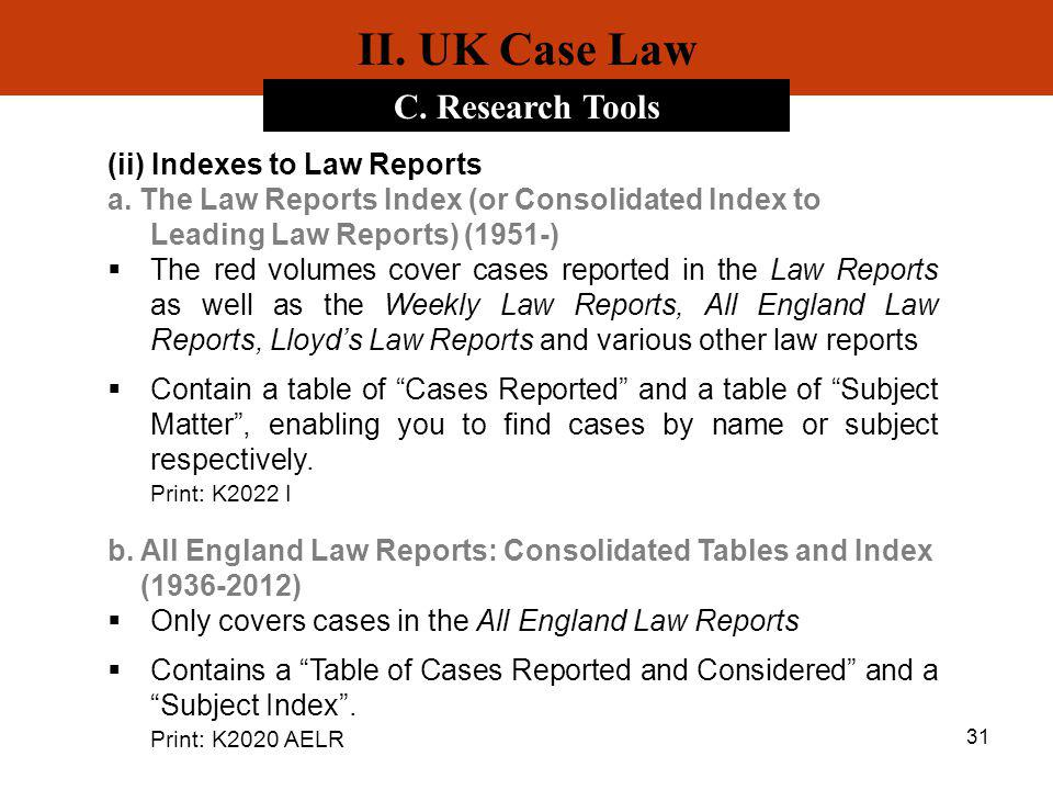 II. UK Case Law C. Research Tools (ii) Indexes to Law Reports