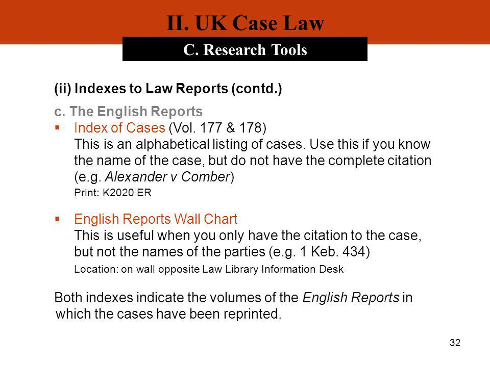 II. UK Case Law C. Research Tools (ii) Indexes to Law Reports (contd.)