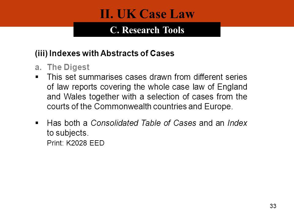 II. UK Case Law C. Research Tools