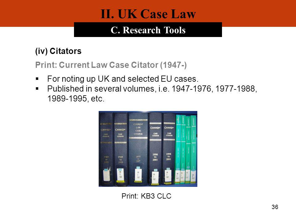 II. UK Case Law C. Research Tools (iv) Citators