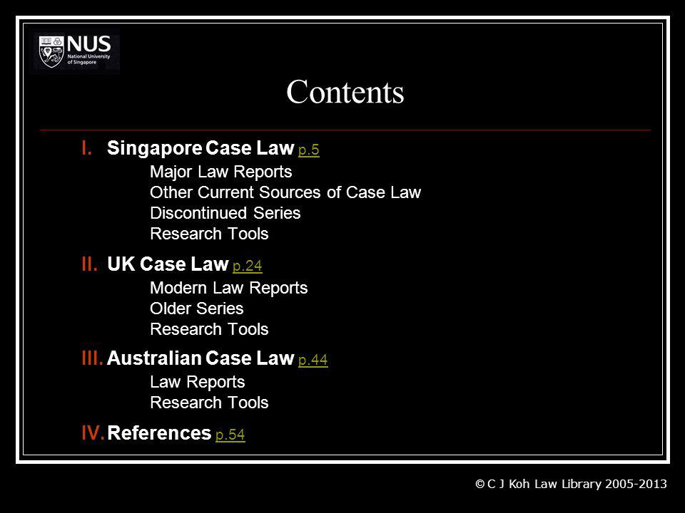 Contents I. Singapore Case Law p.5 Major Law Reports