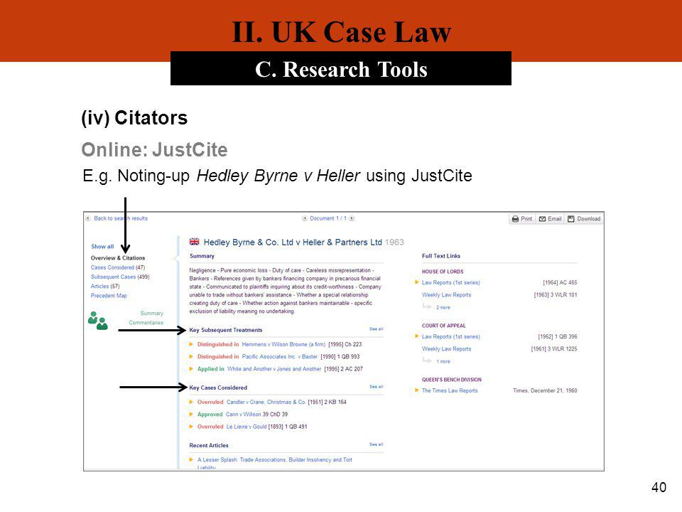 II. UK Case Law C. Research Tools (iv) Citators Online: JustCite