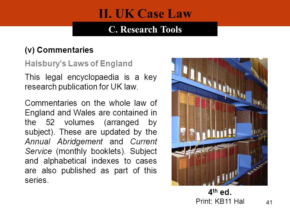 II. UK Case Law C. Research Tools (v) Commentaries