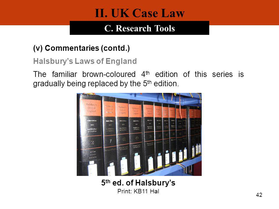 II. UK Case Law C. Research Tools (v) Commentaries (contd.)