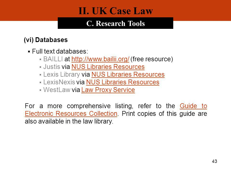 II. UK Case Law C. Research Tools (vi) Databases
