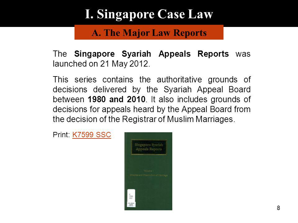 I. Singapore Case Law A. The Major Law Reports