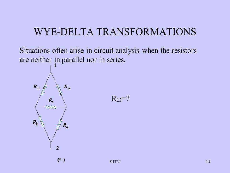 WYE-DELTA TRANSFORMATIONS
