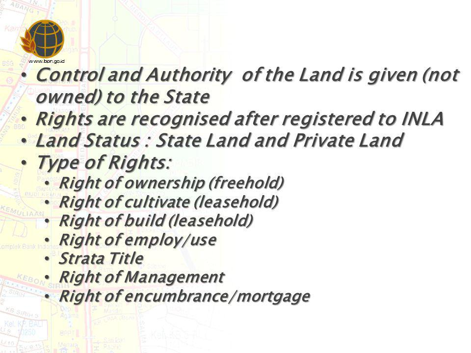 Control and Authority of the Land is given (not owned) to the State