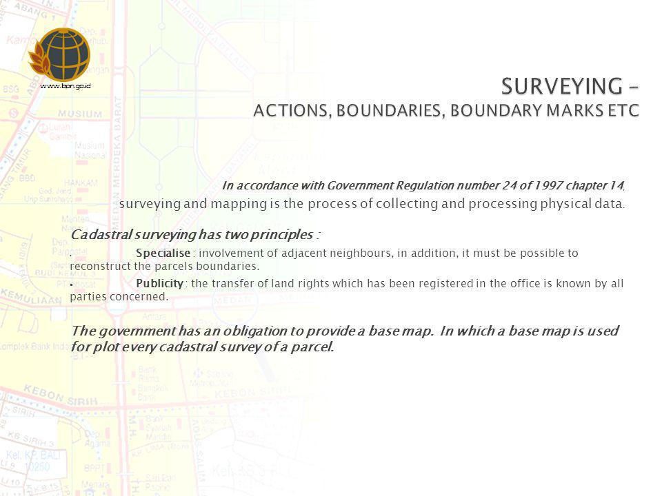 SURVEYING – ACTIONS, BOUNDARIES, BOUNDARY MARKS ETC