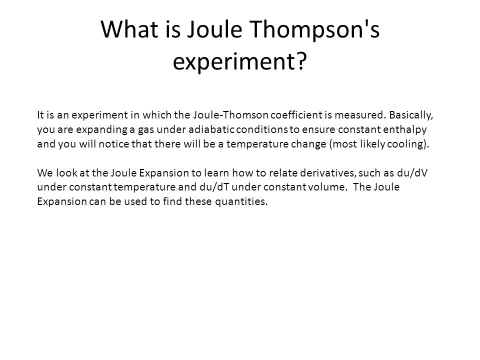 What is Joule Thompson s experiment