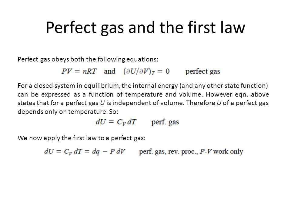 Perfect gas and the first law