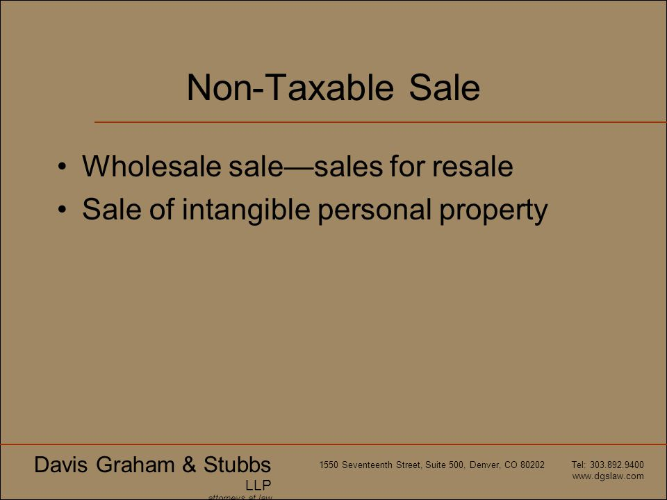 Non-Taxable Sale Wholesale sale—sales for resale