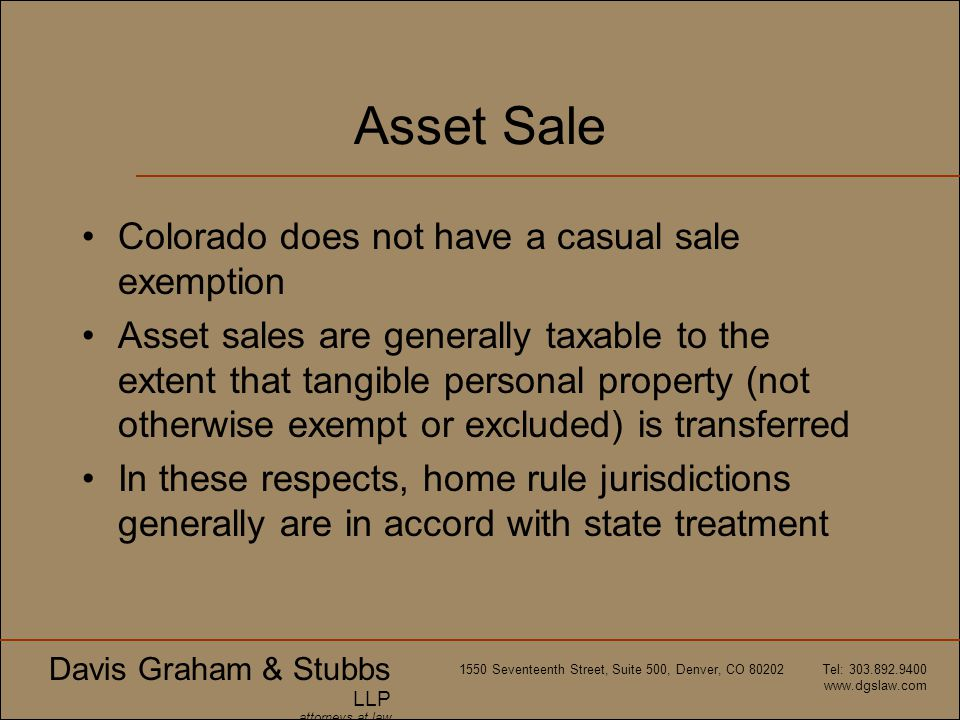Asset Sale Colorado does not have a casual sale exemption