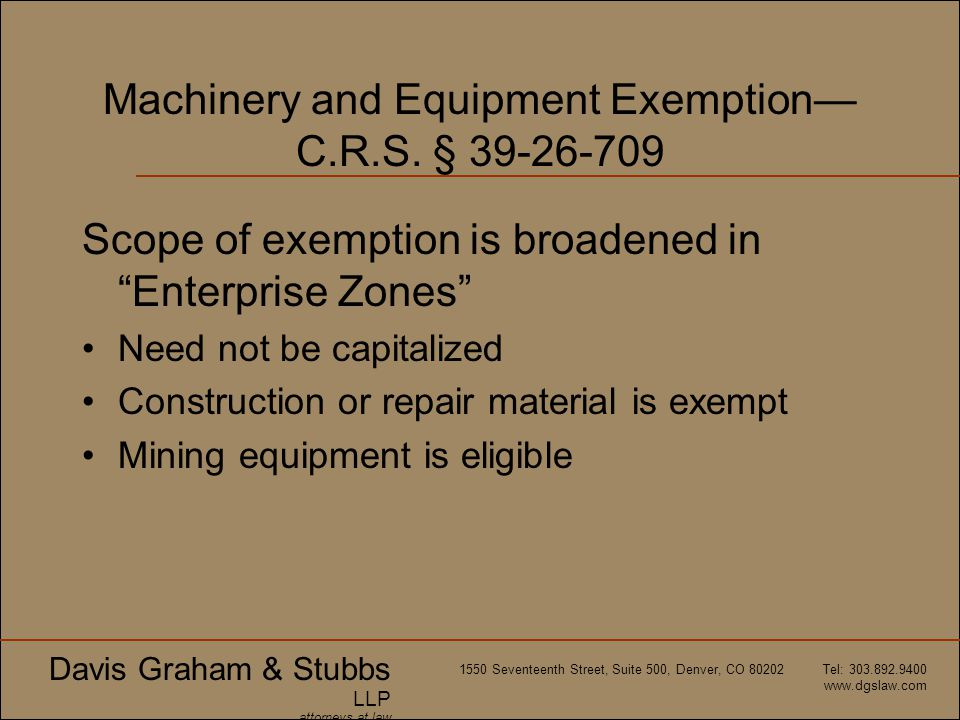 Machinery and Equipment Exemption—C.R.S. § 39-26-709