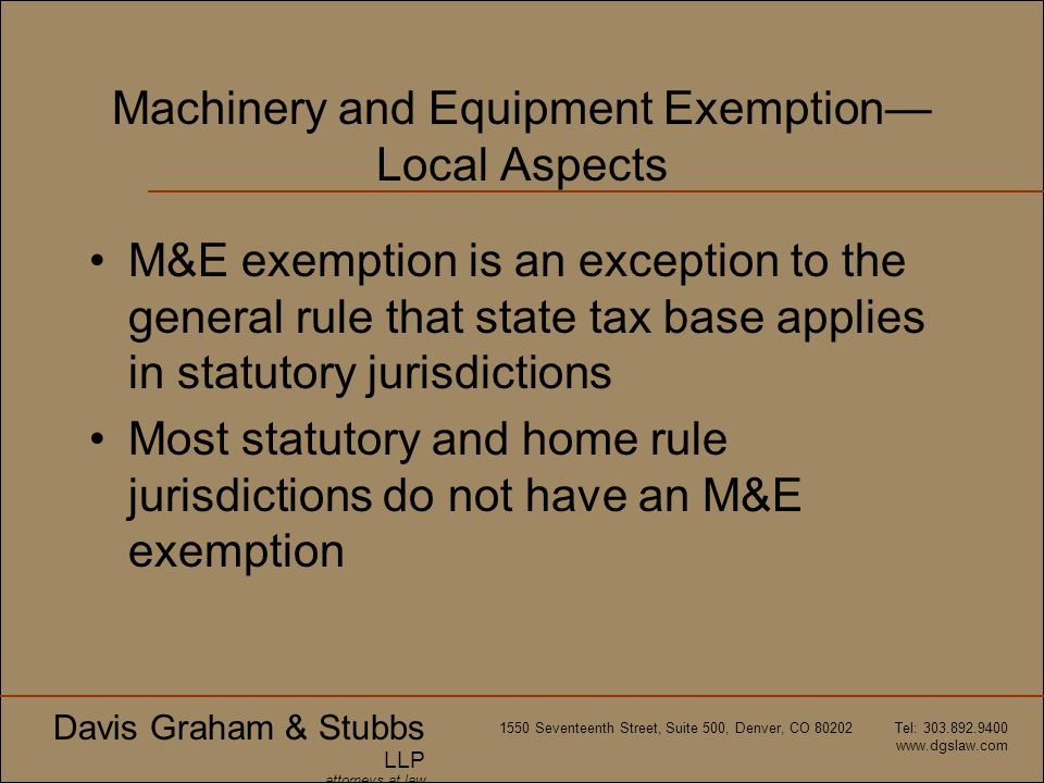 Machinery and Equipment Exemption—Local Aspects