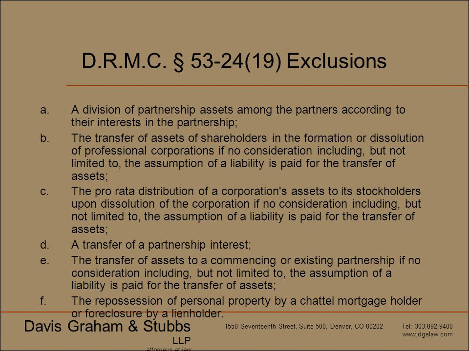 D.R.M.C. § 53-24(19) Exclusions A division of partnership assets among the partners according to their interests in the partnership;