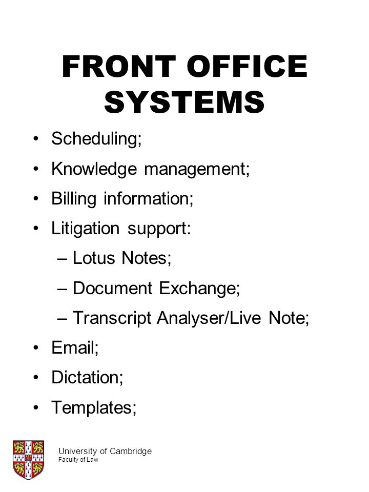 FRONT OFFICE SYSTEMS Scheduling; Knowledge management;