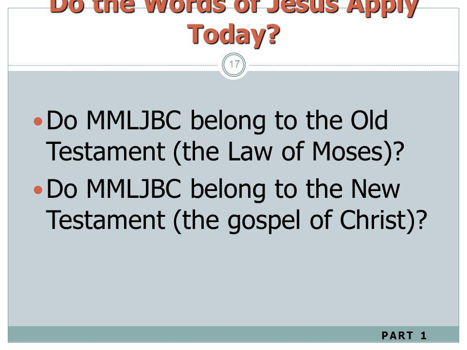 Do the Words of Jesus Apply Today
