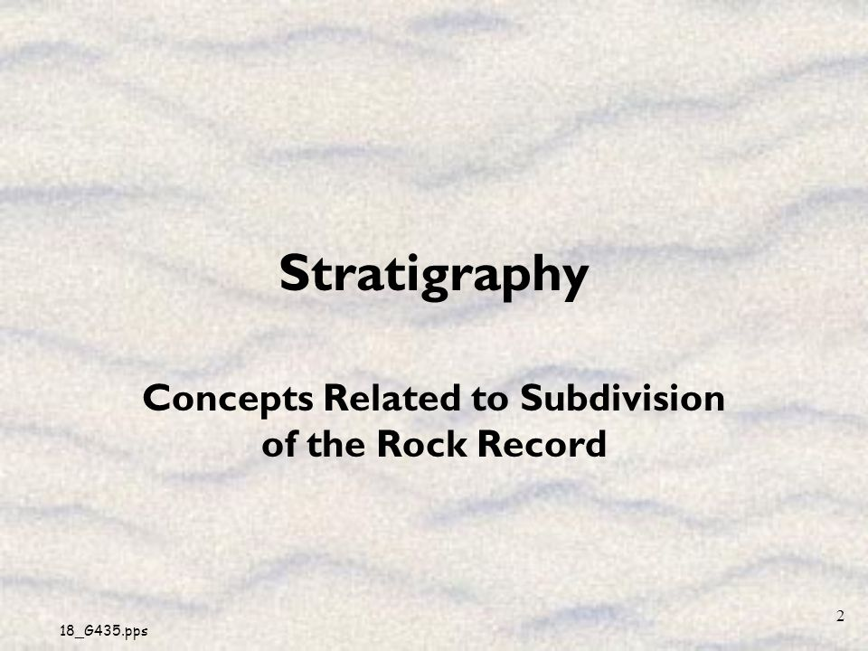Concepts Related to Subdivision of the Rock Record