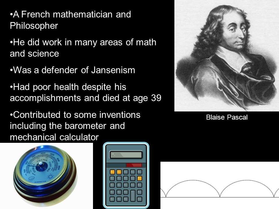 A French mathematician and Philosopher