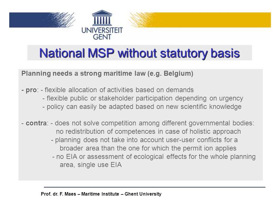 National MSP without statutory basis