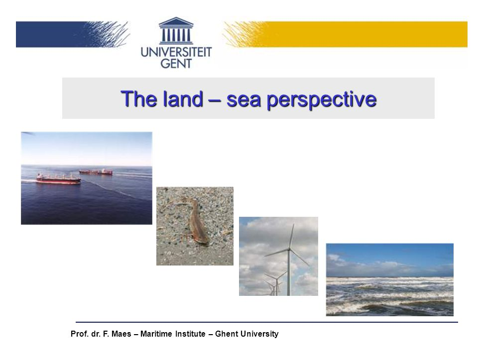 The land – sea perspective