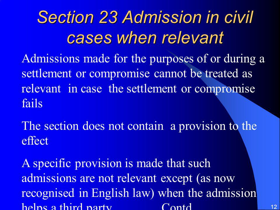 Section 23 Admission in civil cases when relevant