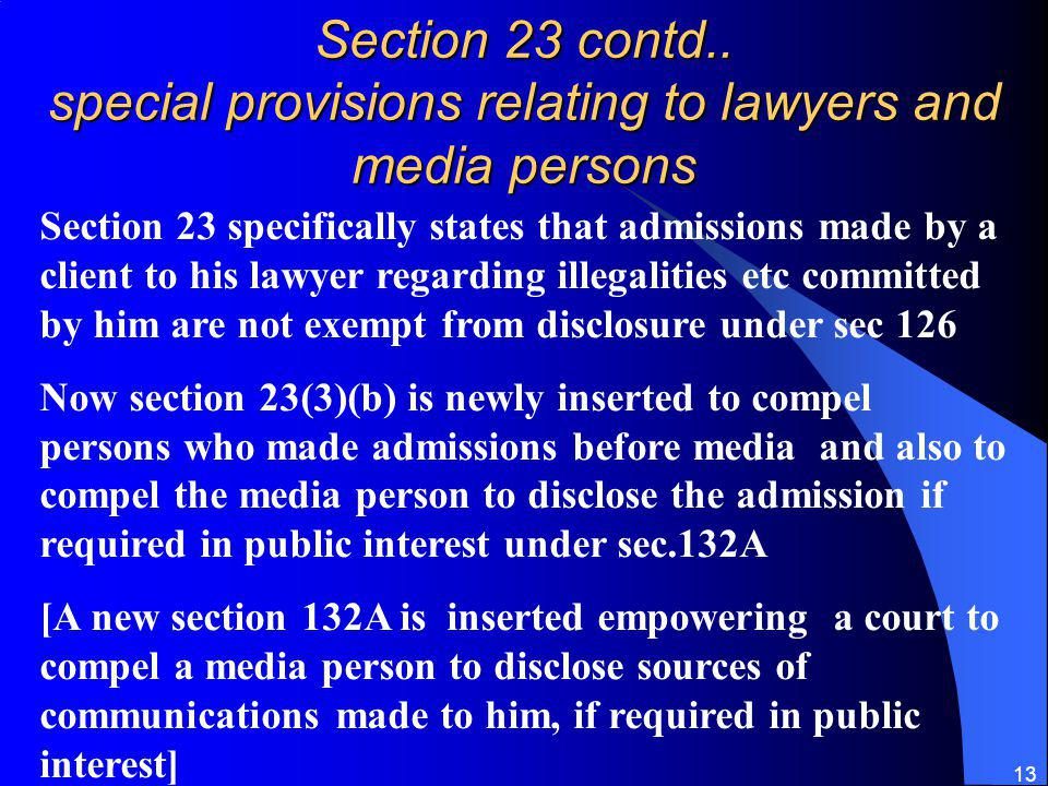 Section 23 contd.. special provisions relating to lawyers and media persons