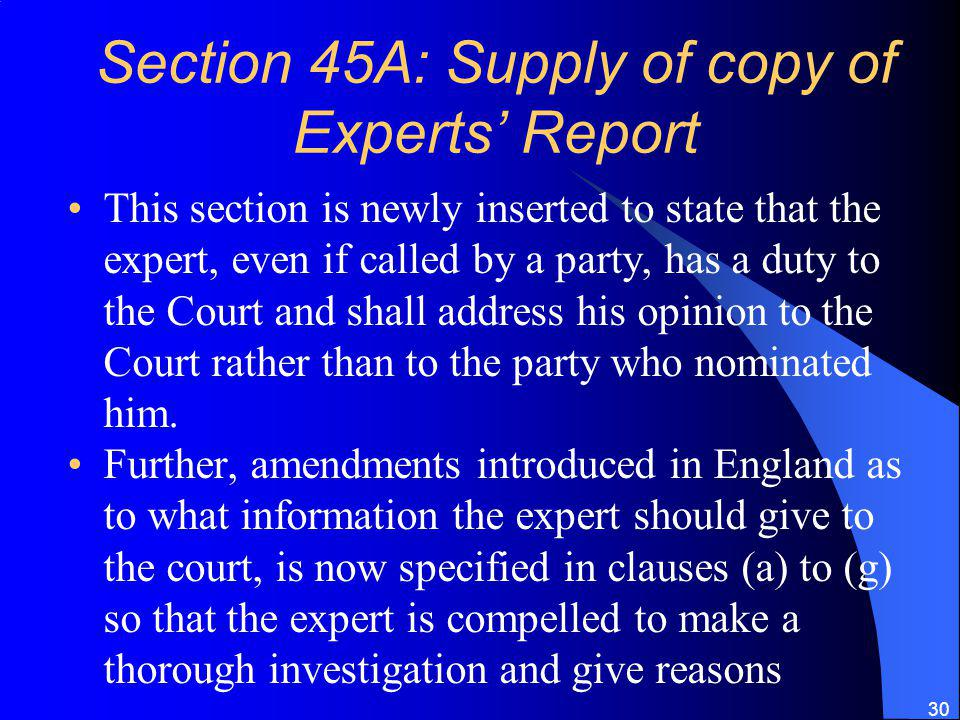 Section 45A: Supply of copy of Experts' Report