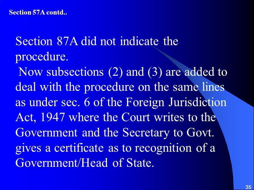 Section 87A did not indicate the procedure.